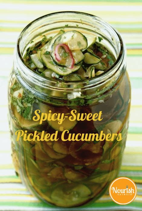 Spicy-Sweet Pickled Cucumbers - NOURISH Evolution