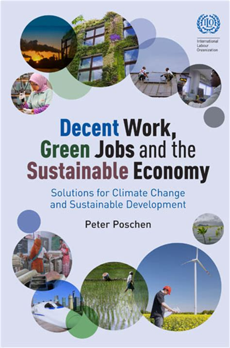 Sustainable development: Decent Work, Green Jobs and the